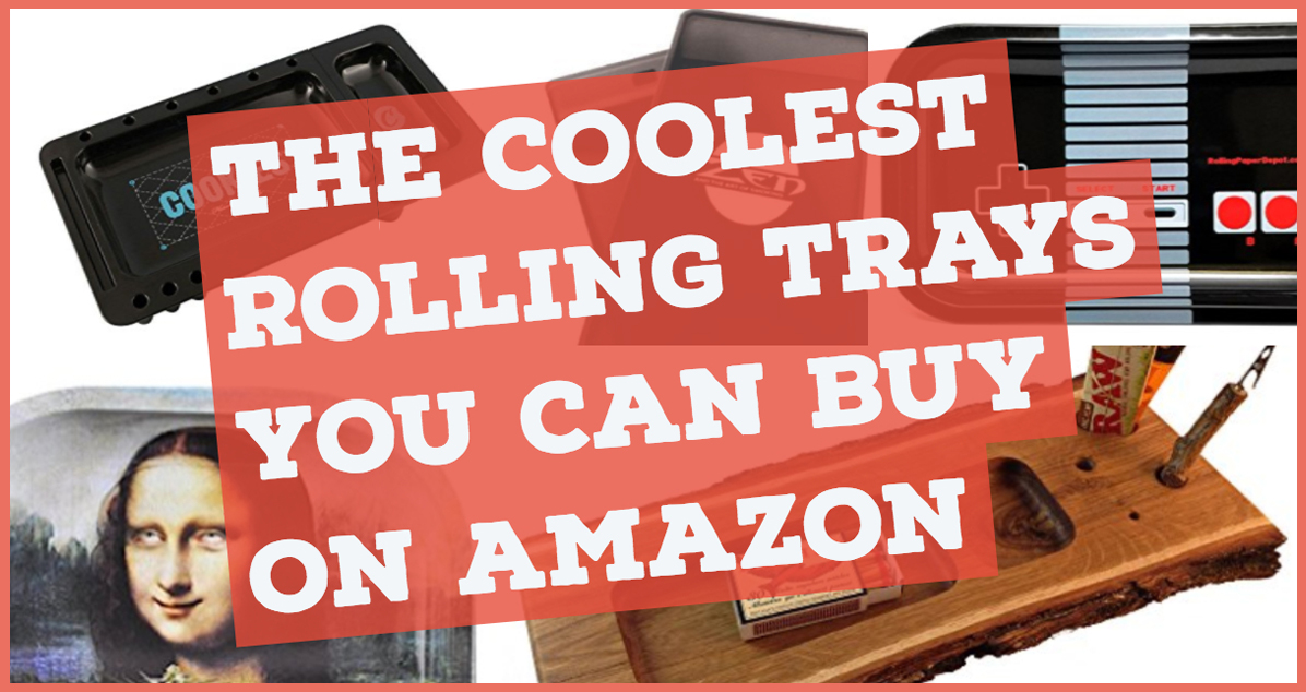 Cool rolling trays you can buy on Amazon